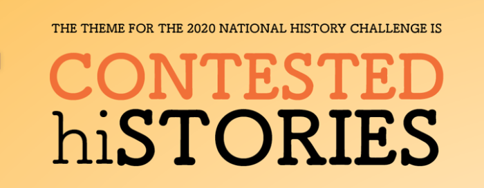 The NHC theme for 2020 is CONTESTED hiSTORIES